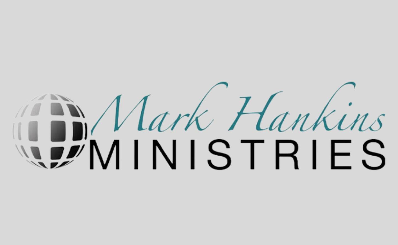 The Word Fellowship Church (TWFC) Ministry Friends, Mark Hankins Ministries